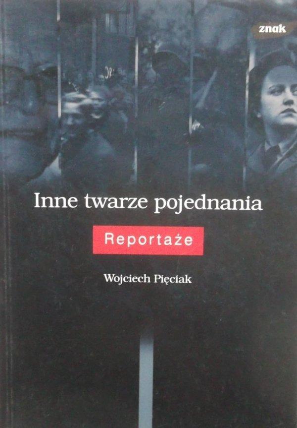 Wojciech Pięciak • Inne twarze pojednania