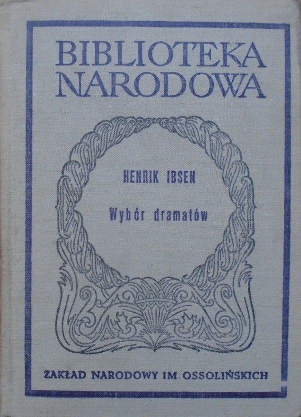 Henryk Ibsen • Wybór dramatów część 1.