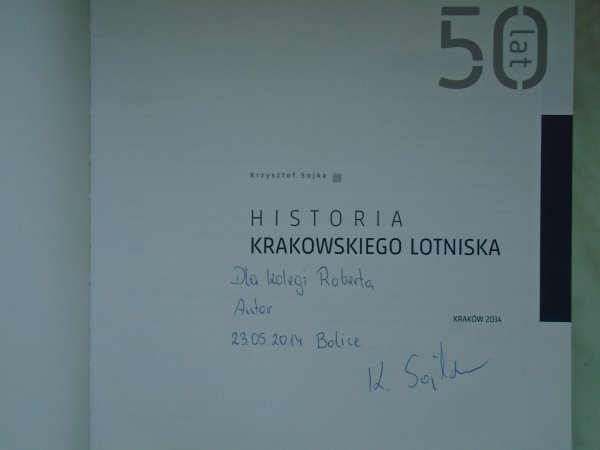 Krzysztof Sojka • Historia krakowskiego lotniska [dedykacja autorska]