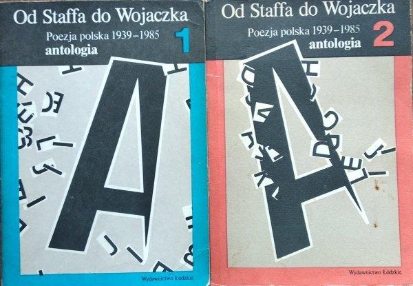Od Staffa do Wojaczka • Poezja polska 1939 1985