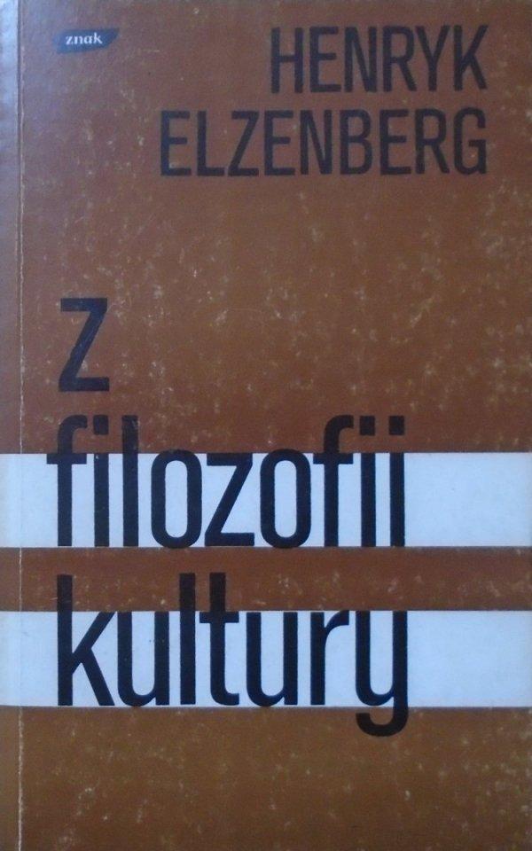 Henryk Elzenberg • Z filozofii kultury