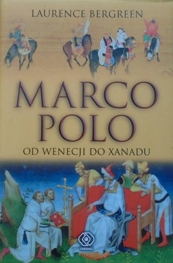 Laurence Bergreen • Marco Polo. Od Wenecji do Xanadu