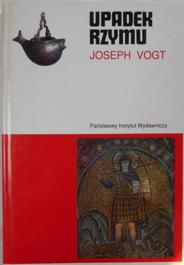 Joseph Vogt • Upadek Rzymu