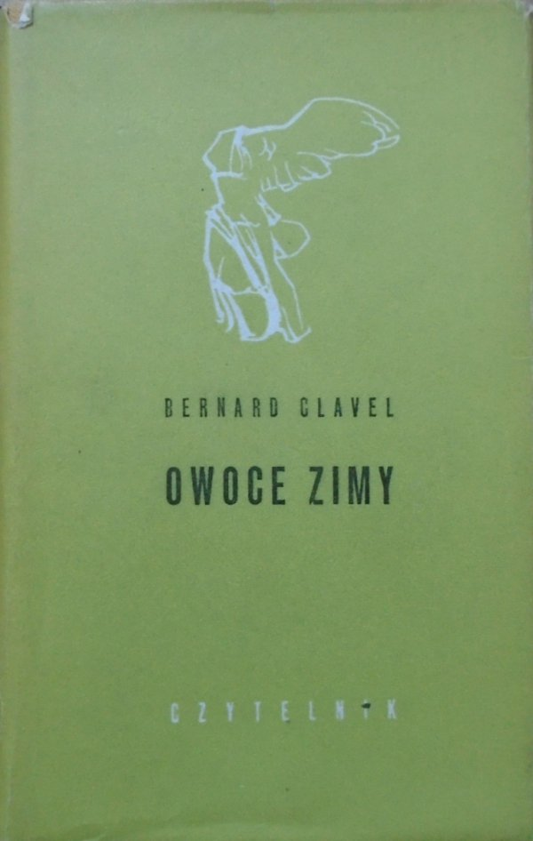 Bernard Clavel • Owoce zimy