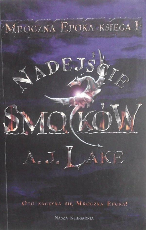 A.J. Lake • Nadejście smoków