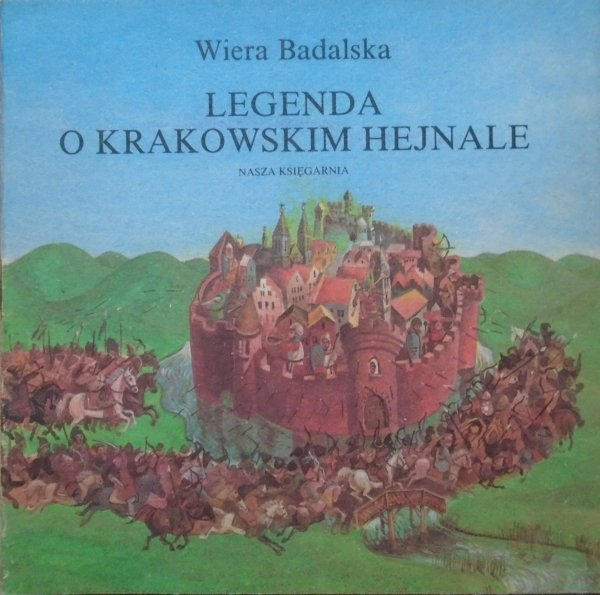 Wiera Badalska • Legenda o krakowskim hejnale [Artur Gołębiowski] [Poczytaj mi mamo]