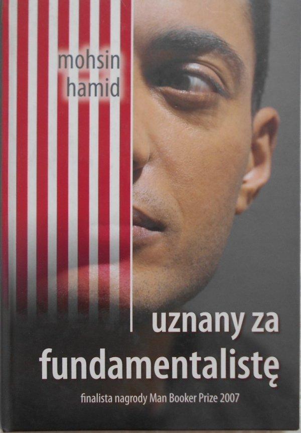 Mohsin Hamid • Uznany za fundamentalistę