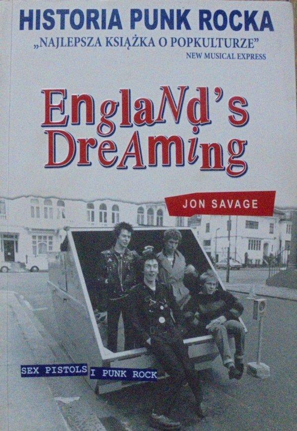 Jon Savage • England's Dreaming. Sex Pistols i Punk Rock