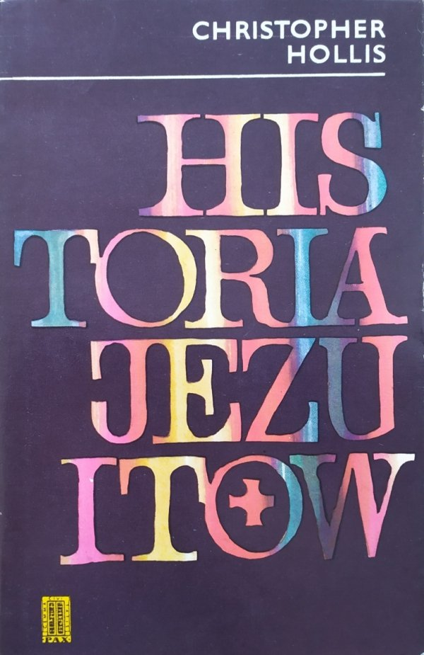 Christopher Hollis Historia Jezuitów
