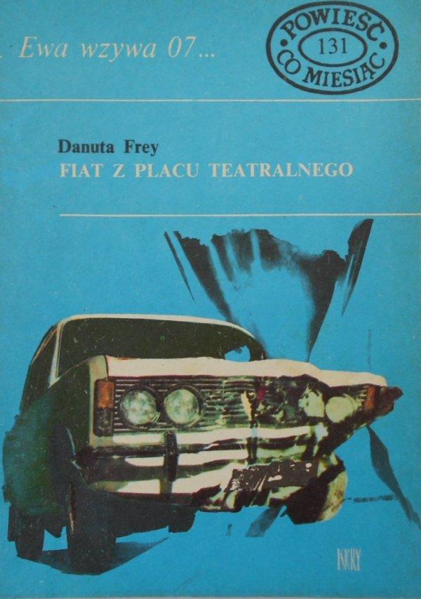 Danuta Frey • Fiat z placu teatralnego. Ewa wzywa 07