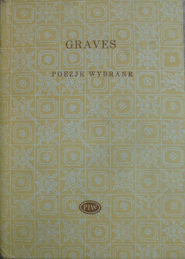 Robert Graves • Poezje wybrane [Biblioteka Poetów]