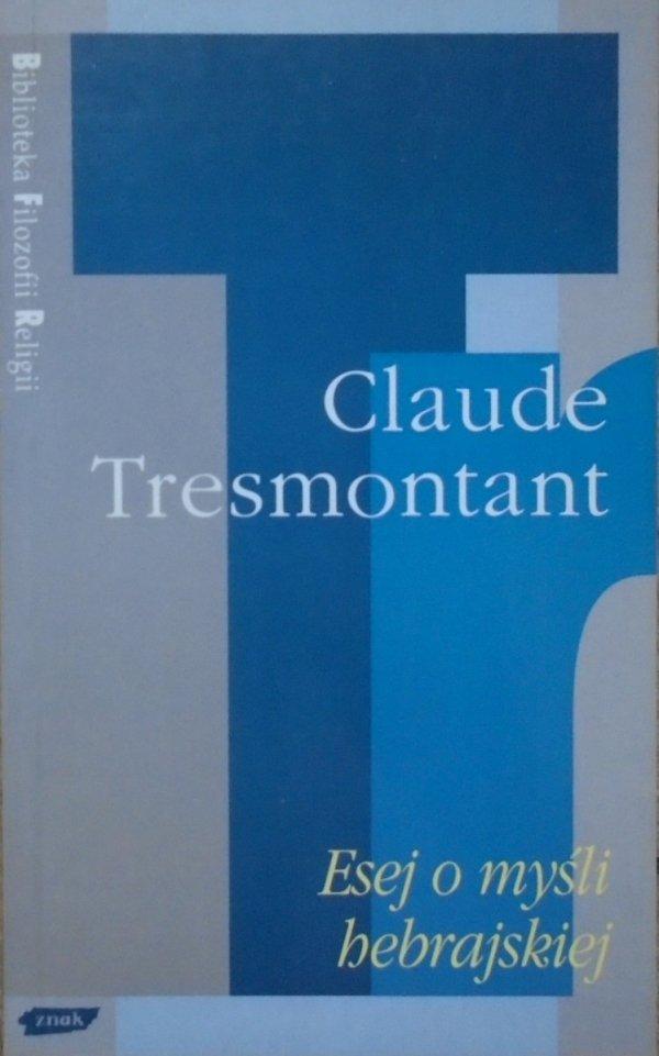 Claude Tresmontant • Esej o myśli hebrajskiej [Biblioteka Filozofii Religii]