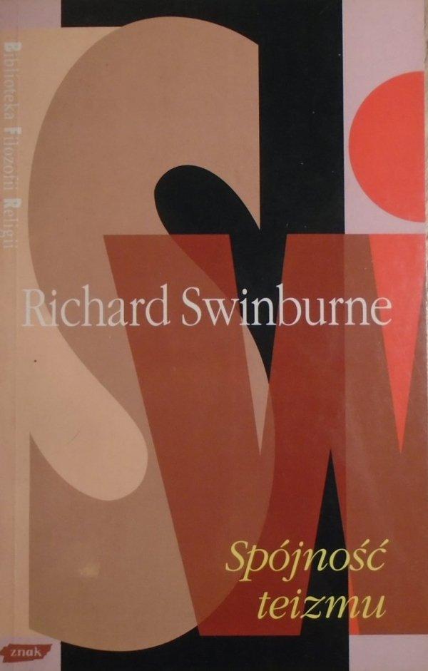 Richard Swinburne • Spójność teizmu  [Biblioteka Filozofii Religii]