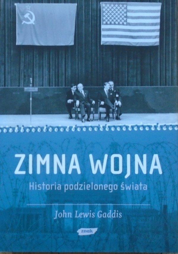 John Lewis Gaddis • Zimna wojna. Historia podzielonego świata