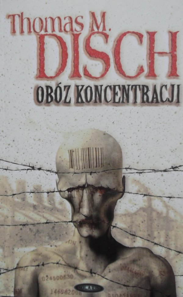 Thomas M. Disch • Obóz koncentracji