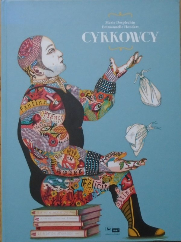 Marie Desplechin, Emmanuel Houdart • Cyrkowcy