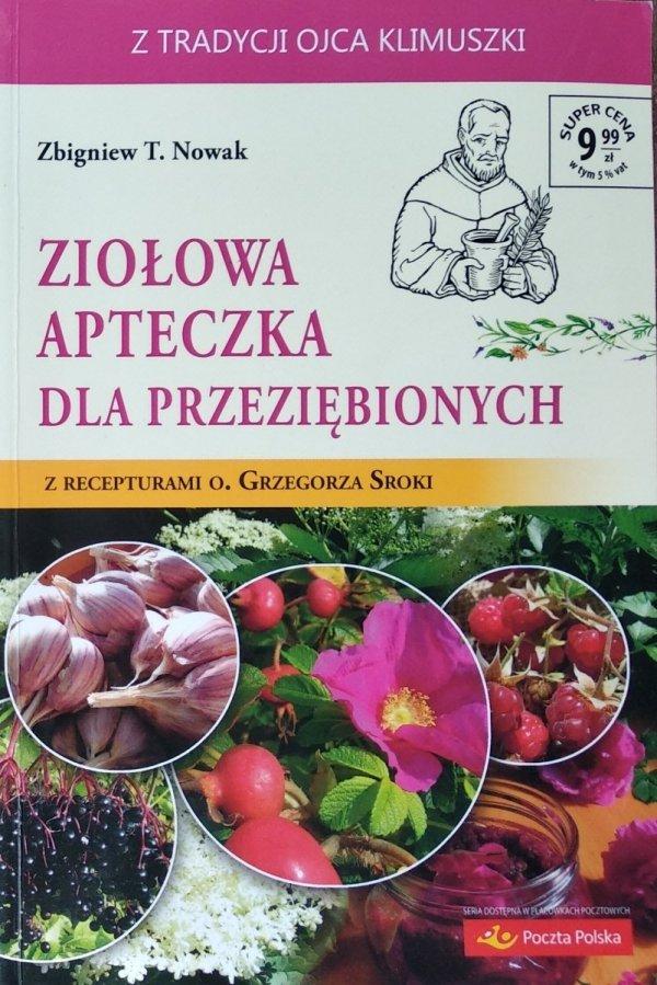 Zbigniew T. Nowak • Ziołowa apteczka dla przeziębionych