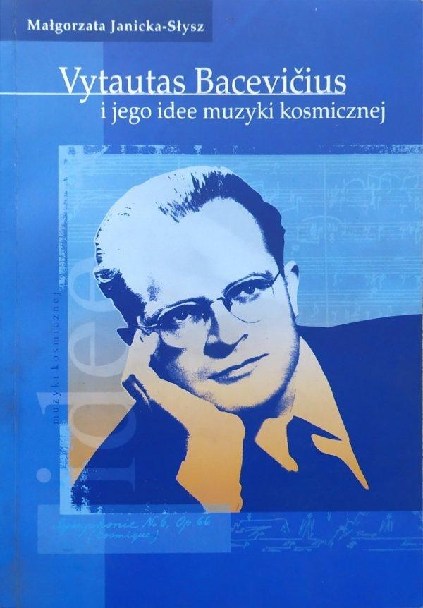 Vytautas Bacevicius i jego idee muzyki kosmicznej Małgorzata Janicka-Słysz