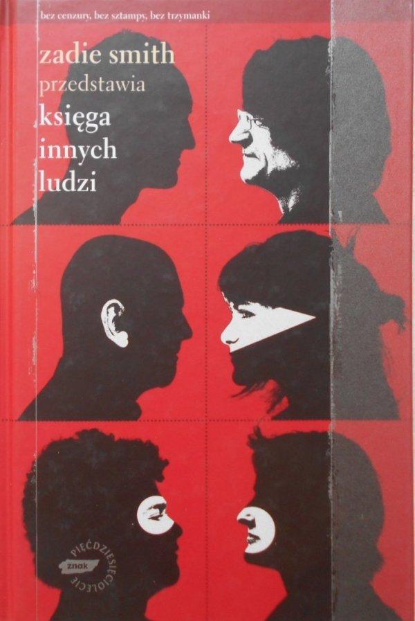 Zadie Smith • Księga innych ludzi