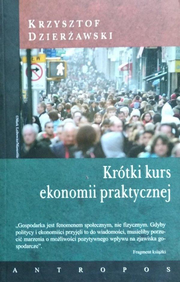Krzysztof Dzierżawski • Krótki kurs ekonomii praktycznej