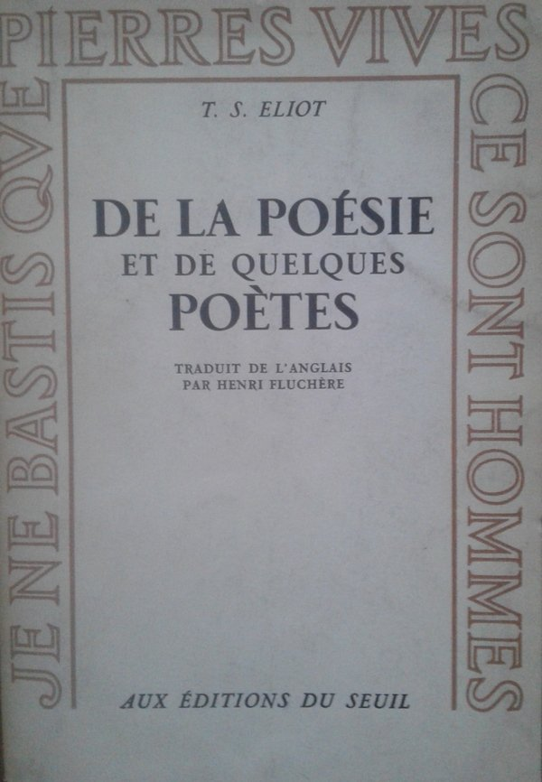 Thomas Stearns Eliot • De La Poesie Et De Quelques Poetes