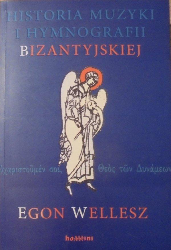 Egon Wellesz • Historia muzyki i hymnografii bizantyjskiej