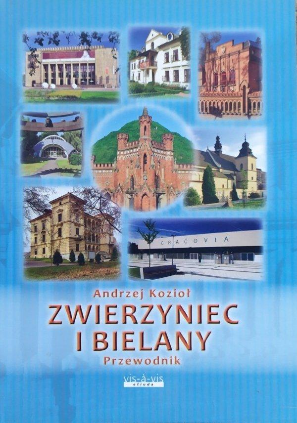 Andrzej Kozioł Zwierzyniec i Bielany. Przewodnik
