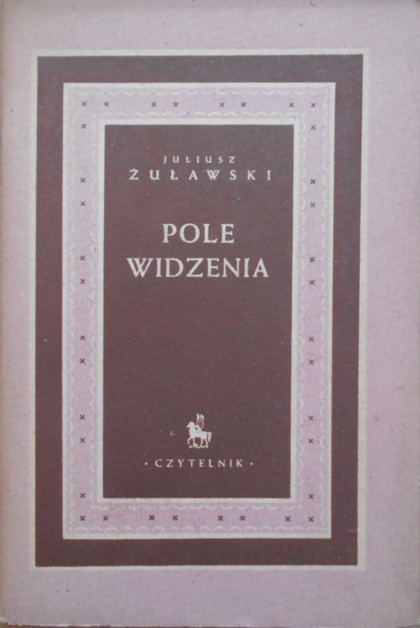 Juliusz Żuławski • Pole widzenia