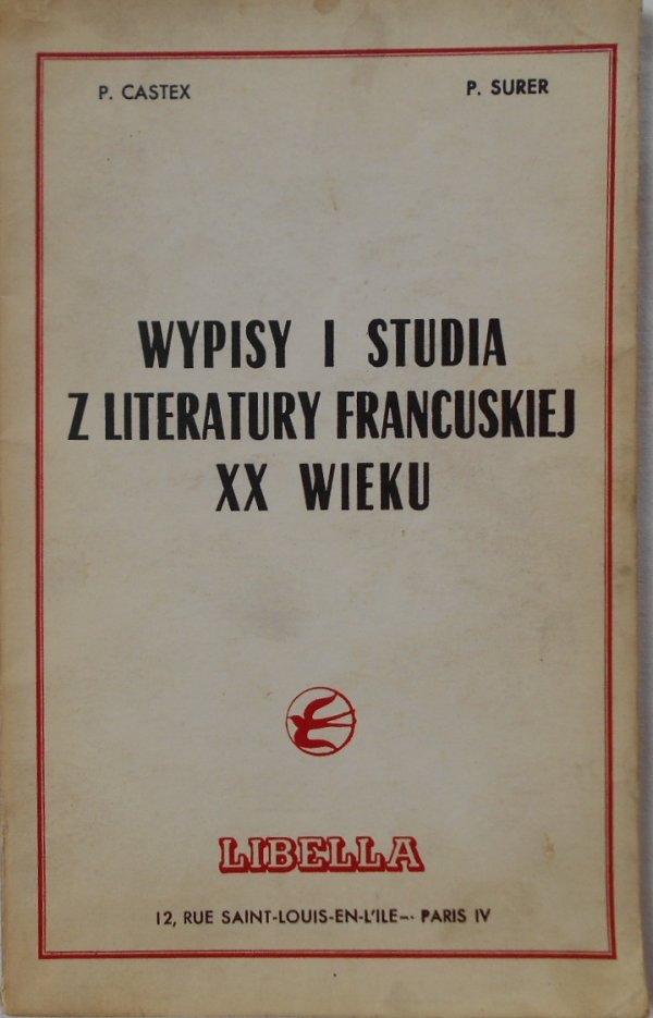 Wypisy i studia z literatury francuskiej XX wieku • Proust, Apollinaire, Breton
