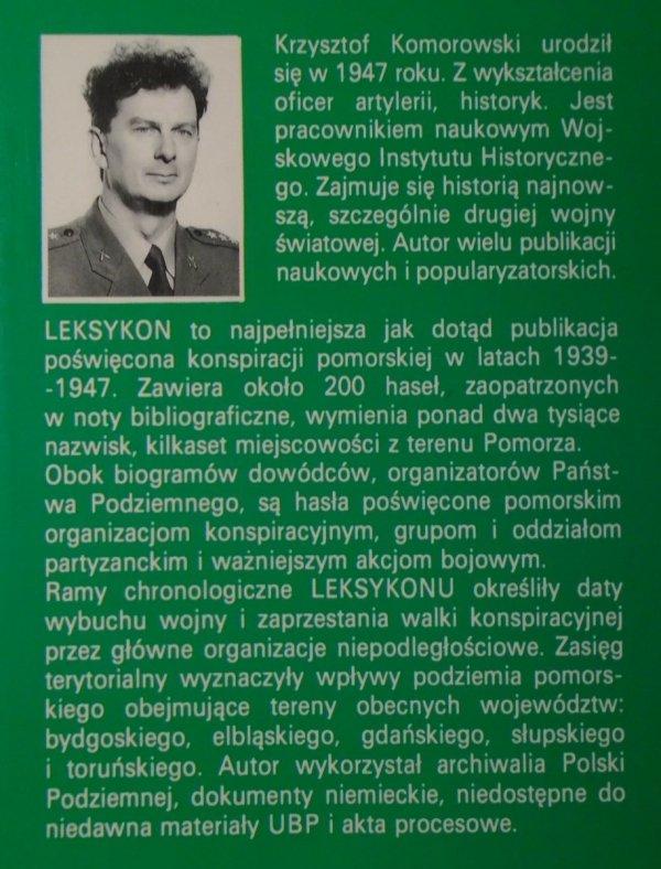 Krzysztof Komorowski • Konspiracja pomorska 1939-1947. Leksykon