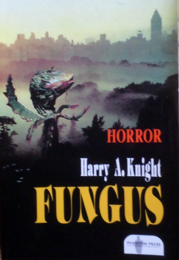 Harry A. Knight • Fungus