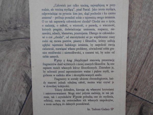 Tadeusz Gadacz • O miłości. O nienawiści. Wypisy z ksiąg filozoficznych