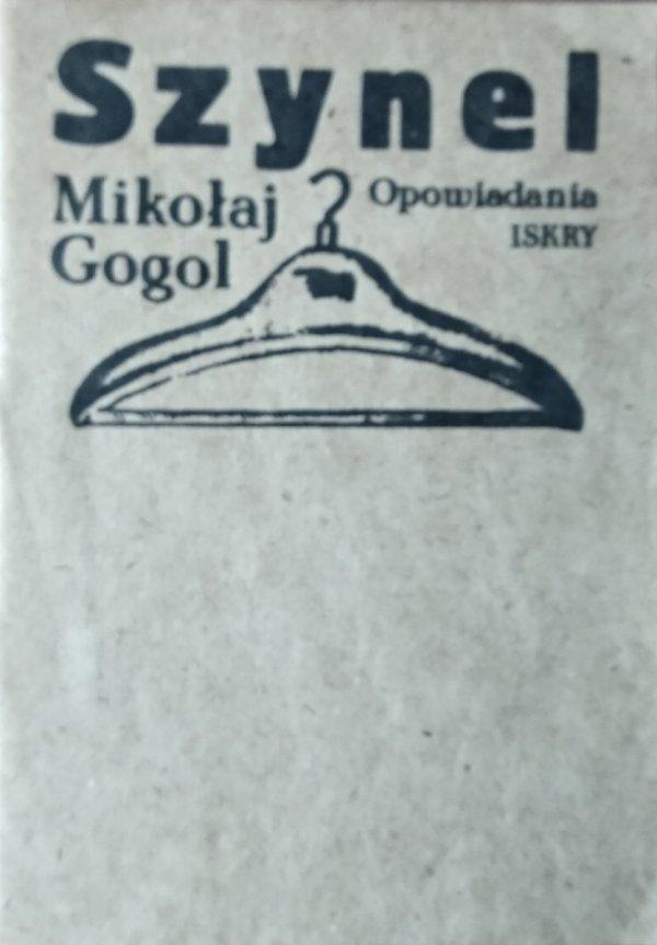 Mikołaj Gogol • Szynel. Opowiadania