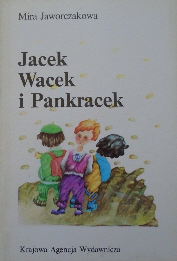 Mira Jaworczakowa • Jacek, Wacek i Pankracek