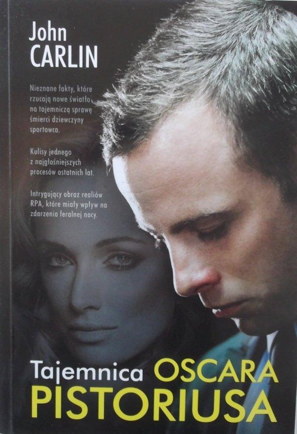 John Carlin • Tajemnica Oscara Pistoriusa