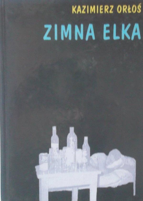Kazimierz Orłoś • Zimna Elka