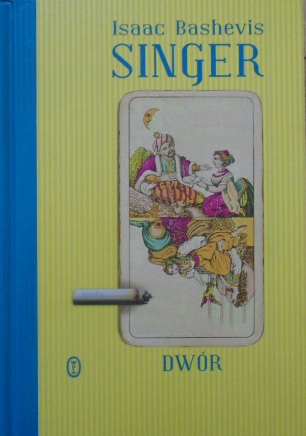 Isaac Bashevis Singer • Dwór [Nobel 1978]