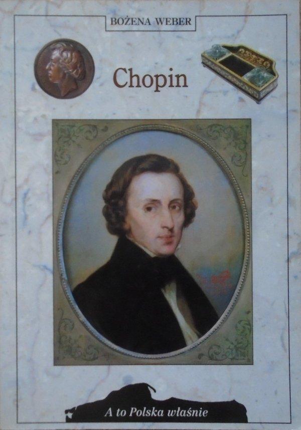 Bożena Weber • Chopin [A to Polska właśnie]