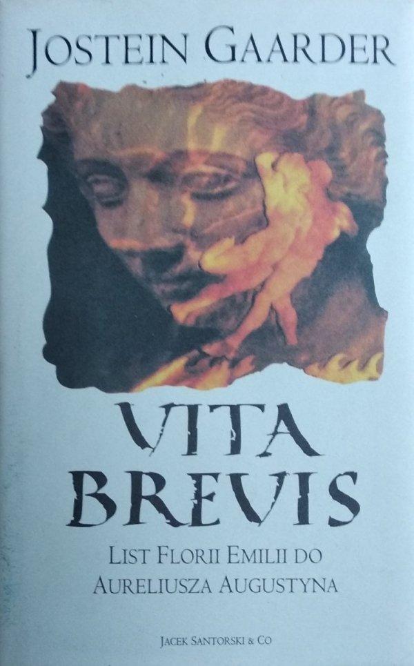 Jostein Gaarder • Vita Brevis. List Florii Emili do Aureliusza Augustyna