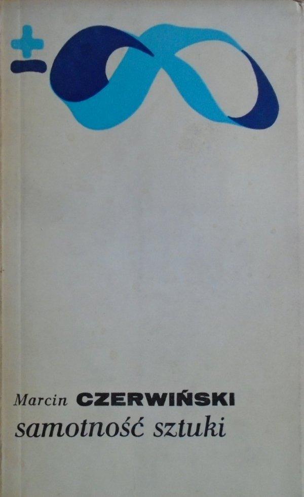 Marcin Czerwiński • Samotność sztuki
