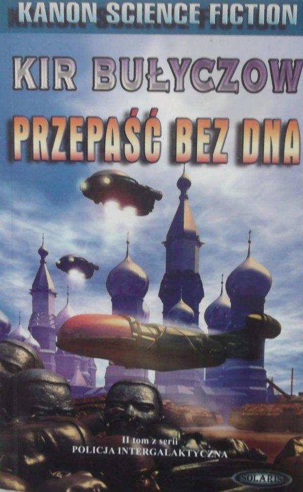 Kir Bułyczow • Przepaść bez dna