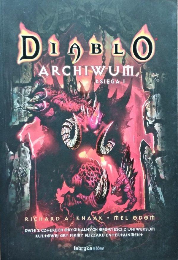 Richard Knaak • Diablo. Archiwum