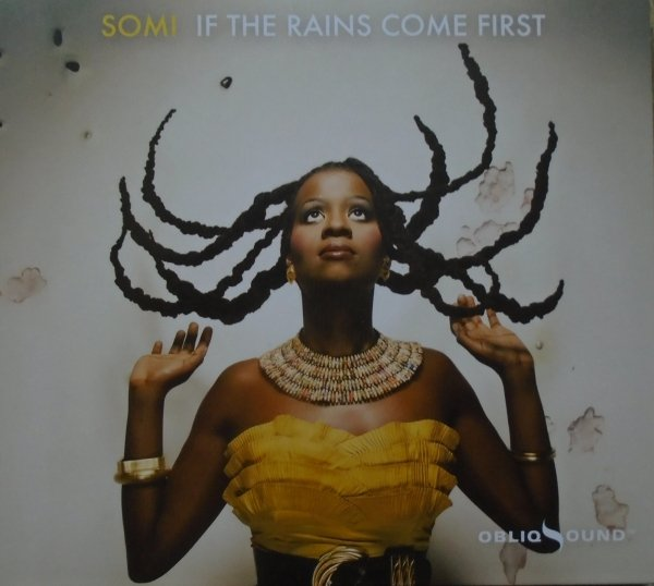 Somi • If the Rains Come First • CD
