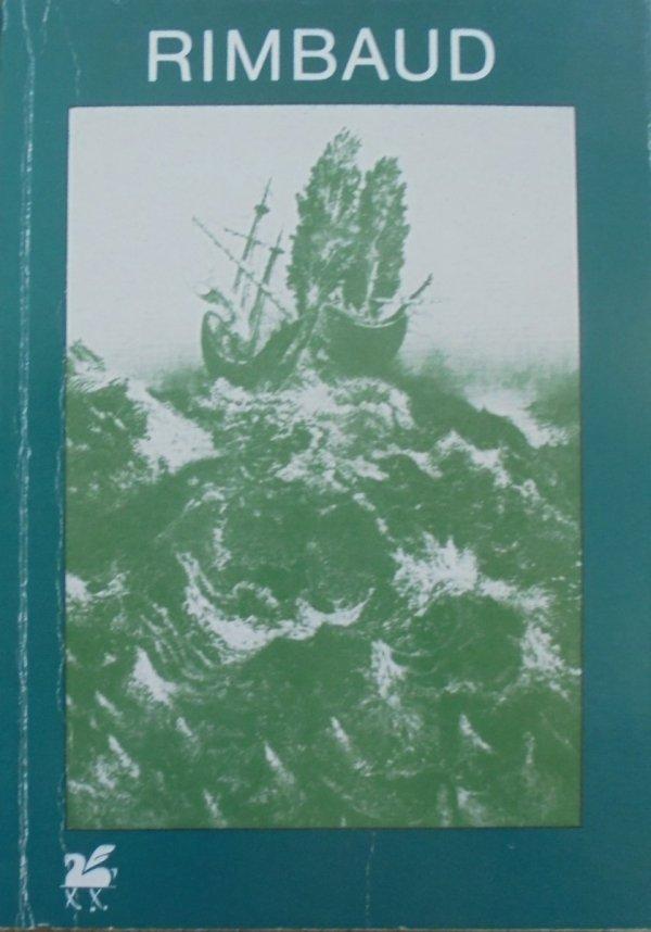 Artur Rimbaud • Poezje wybrane