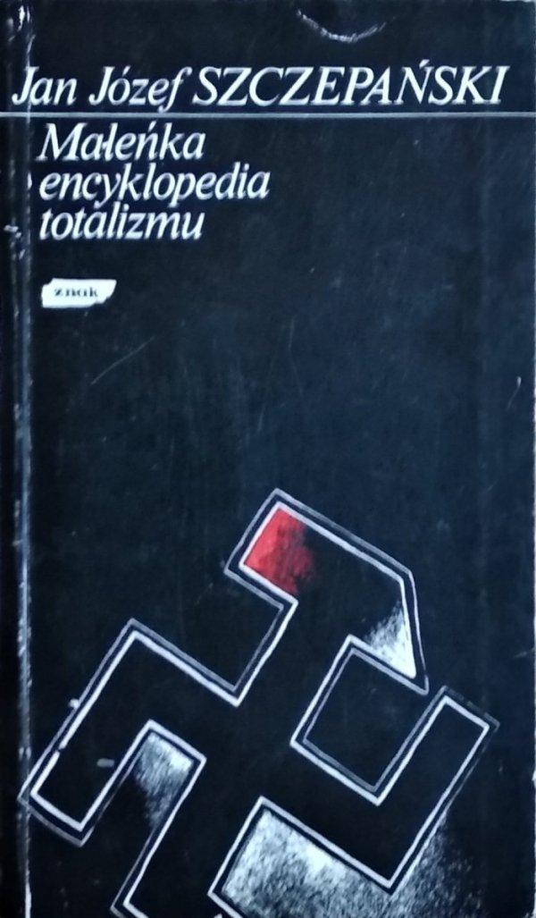 Jan Józef Szczepański • Maleńka encyklopedia totalizmu