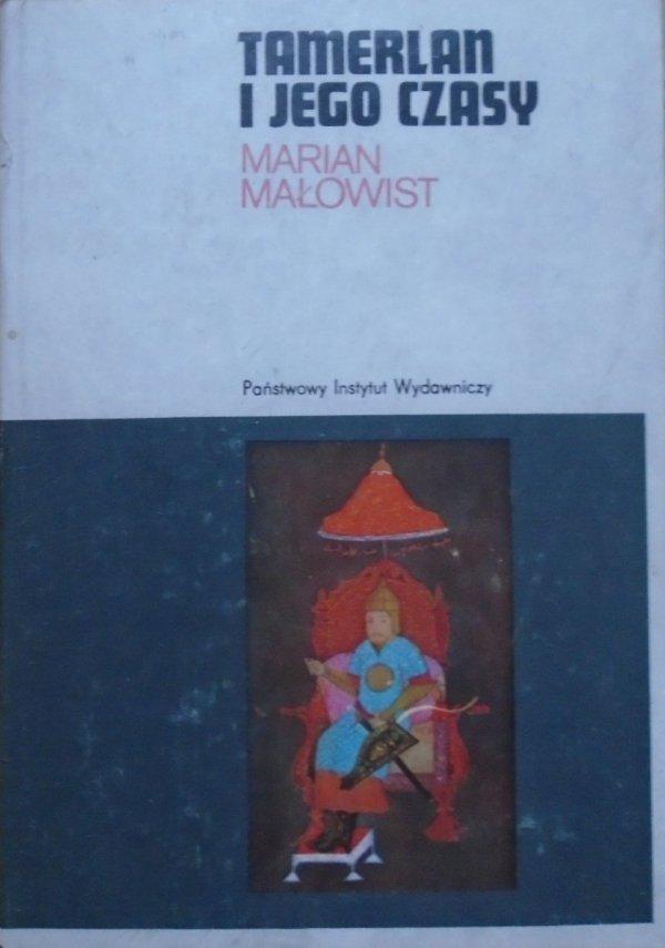 Marian Małowist • Tamerlan i jego czasy