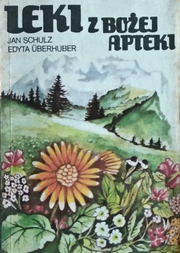 Jan Schulz, Edyta Uberhuber • Leki z bożej apteki