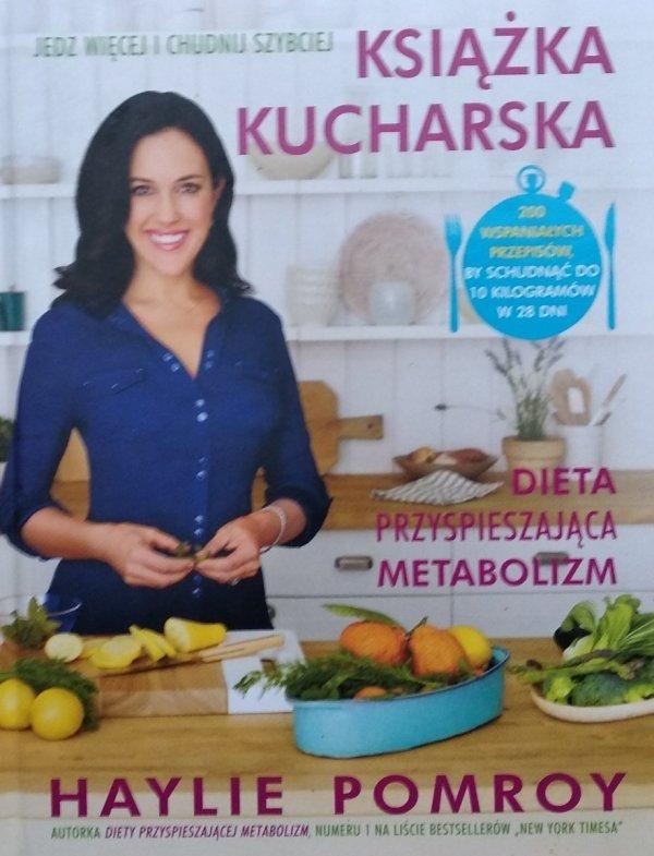 Haylie Pomroy • Książka kucharska