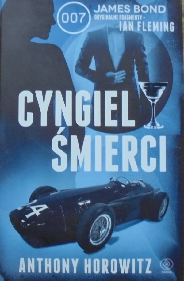 Anthony Horowitz • Cyngiel śmierci [James Bond]
