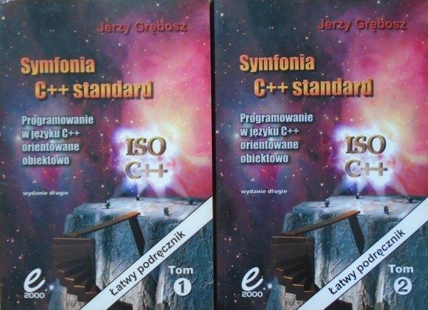 Jerzy Grębosz • Symfonia C++ standard. Programowanie w języku C++ orientowane obiektowo